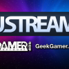 Geek Gamer Network Partners with UStream